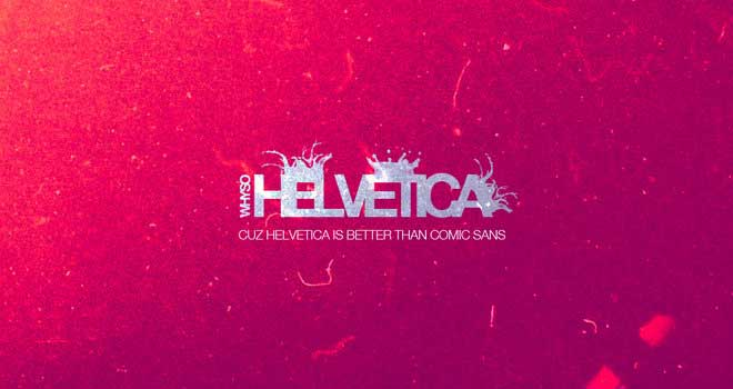 Helvetica Wallpaper by Kalpesh Tailor