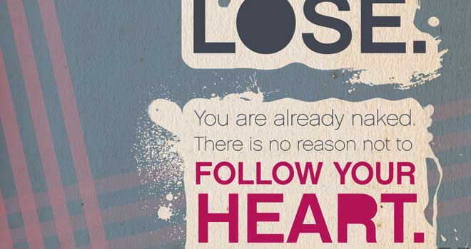 Follow Your Heart Quotation by Magdalena Mantler